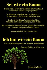 Sei wie ein Baum - ich bin wie ein Baum, Lebensmotto von Carmen Splitt, Social Media-Coach, Bloggerin, Kreuzspinnerin
